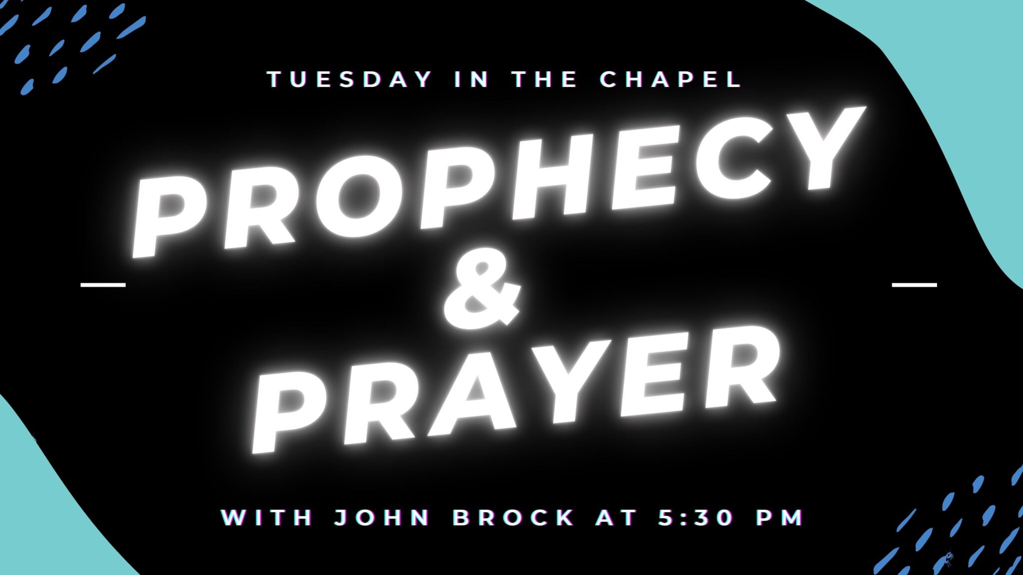 New Prayer and Prophecy