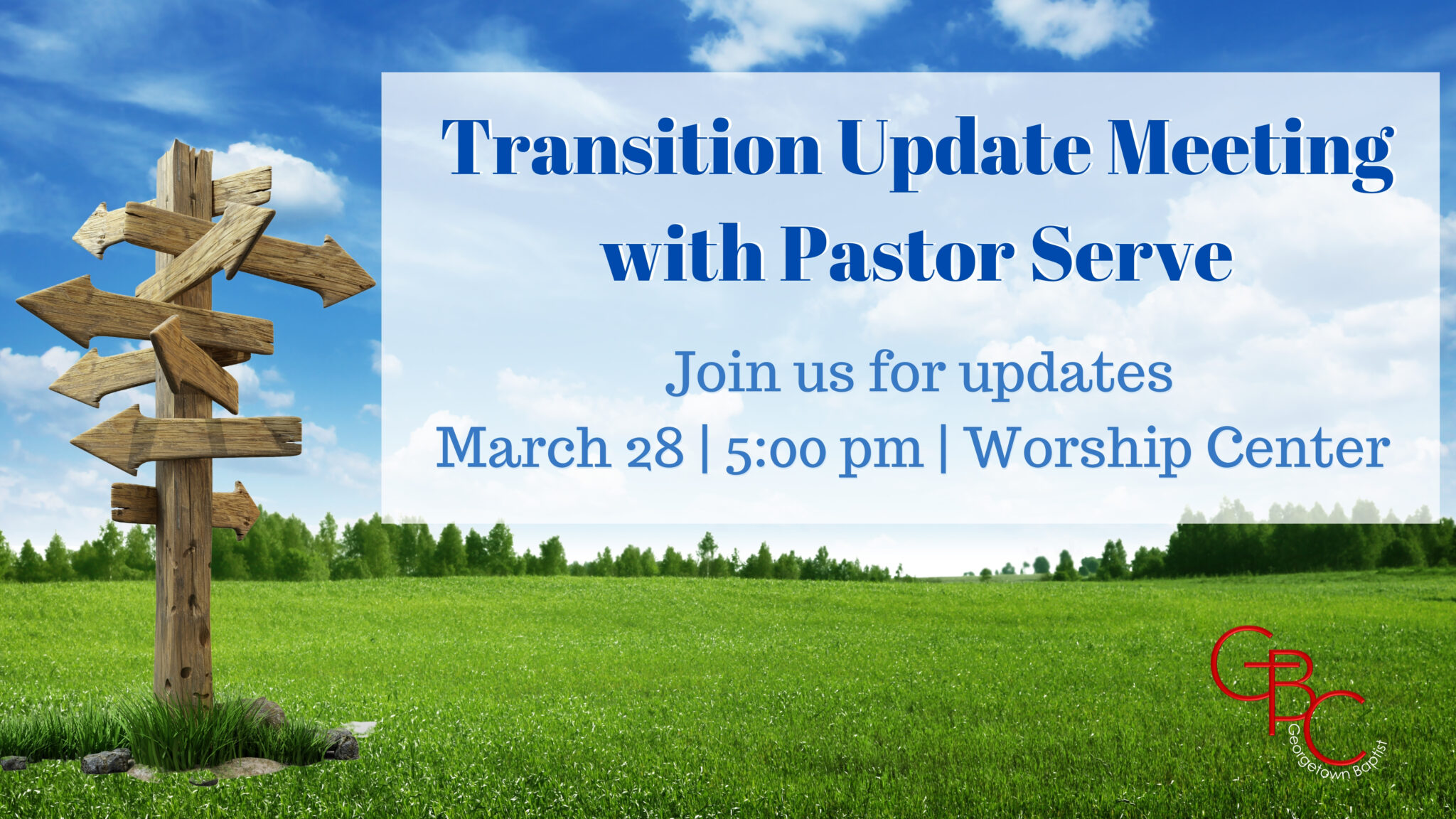 Transition Update with Pastor Serve