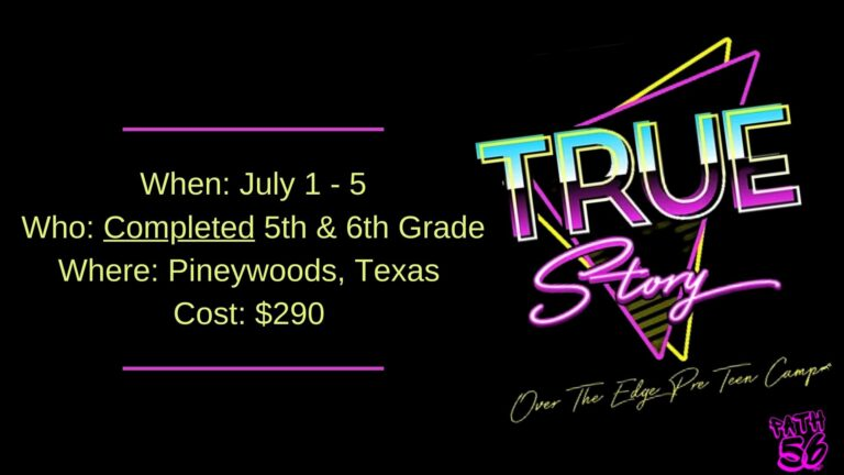 When July 1 - 5 Who Completed 5th & 6th Grade Where Pineywoods, Texas Cost $290 Contact Brette Gabbart for information 903-818-6280 To register visit georgetownbaptist.net or pick up a packet